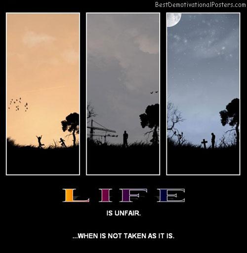 Life Is Unfair