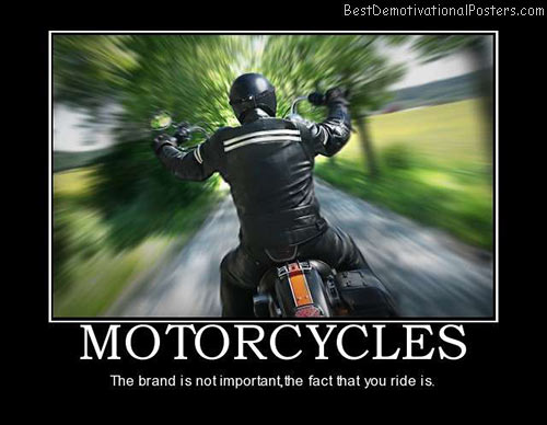 motorcycles-biker-motorcycling-ride-best-demotivational-posters
