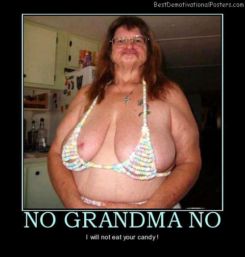 no-grandma-eat-candy-best-demotivational-posters