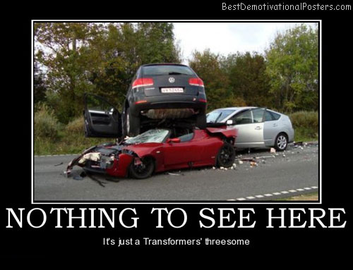 nothing-to-see-here-cars-best-demotivational-posters