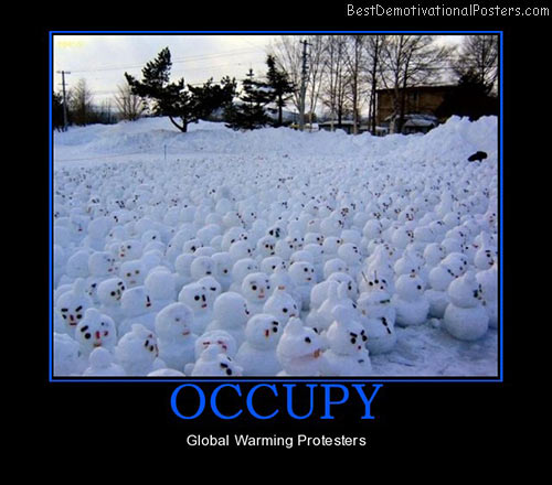 occupy-global-warmin-protesters-best-demotivational-posters