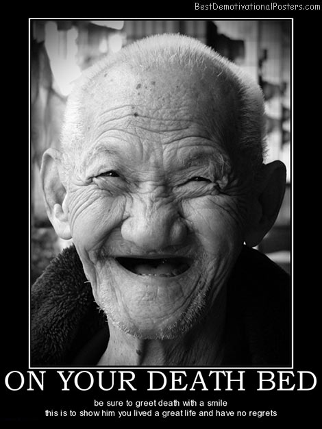 on-your-death-bed-laugh-best-demotivational-posters