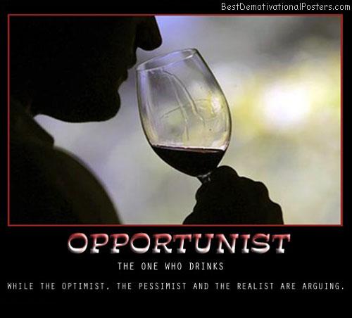 Pessimist optimist realist opportunist