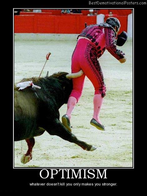 optimism-bull-matador-fail-best-demotivational-posters