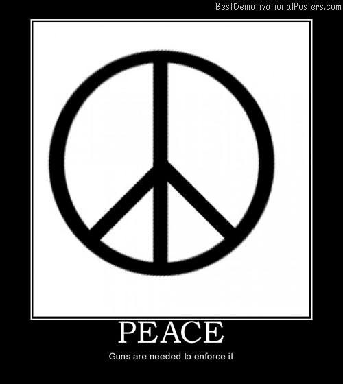 peace-guns-best-demotivational-posters