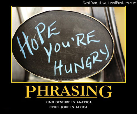phrasing-hope-your-hungry-board-best-demotivational-posters