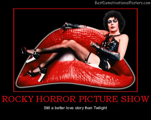 picture-show-rocky-horror-better-than-twilight-best-demotivational-posters