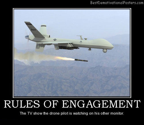 rules-of-engagement-drone-military-television-best-demotivational-posters