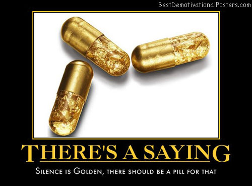 silence-golden-saying-best-demotivational-posters