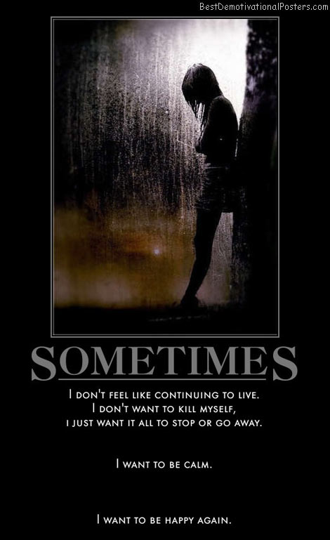 sometimes-live-kill-away-calm-happy-best-demotivational-posters