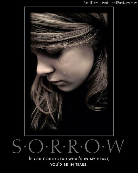 sorrow-read-heart-tears-best-demotivational-posters