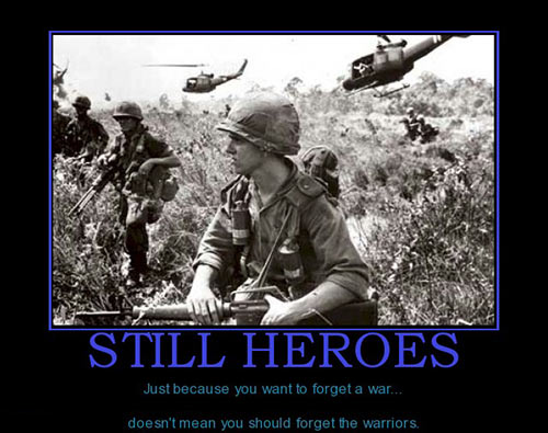 still-heroes-vietnam-vets-best-demotivational-posters