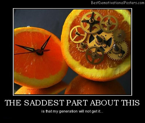 the-saddest-part-about-this-orange-best-demotivational-posters