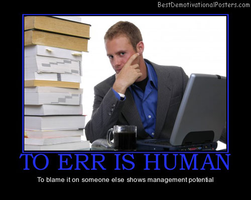 to-err-is-human-blame-management-potential-best-demotivational-posters