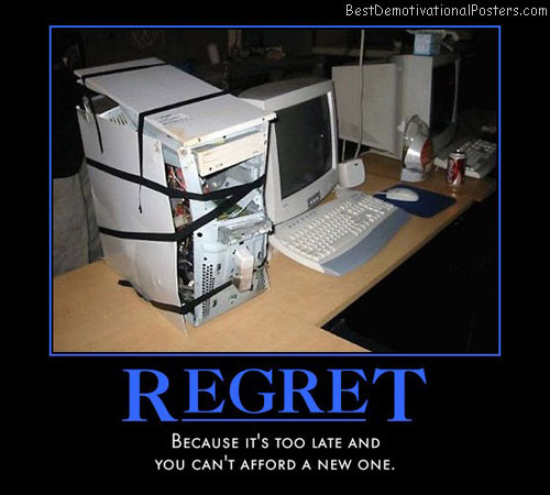 too-late-computer-fix-fail-best-demotivational-posters