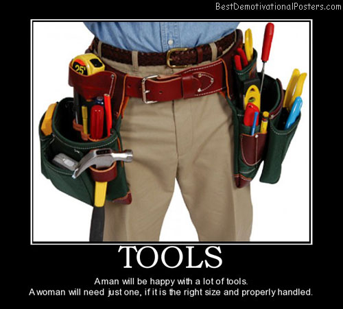 tools-tool-man-woman-belt-best-demotivational-posters
