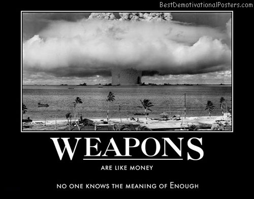 weapons-money-best-demotivational-posters
