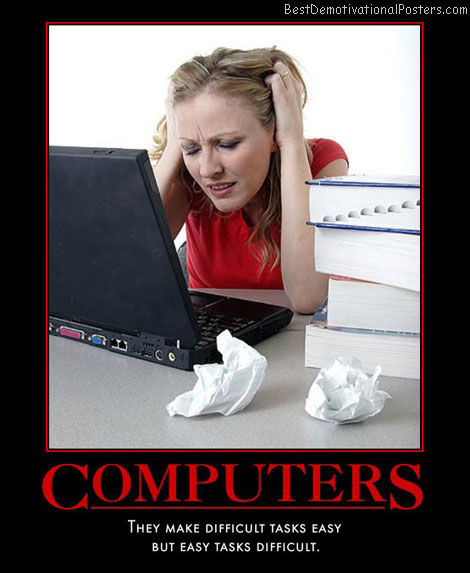 working-fine-computer-user-frustration-best-demotivational-posters