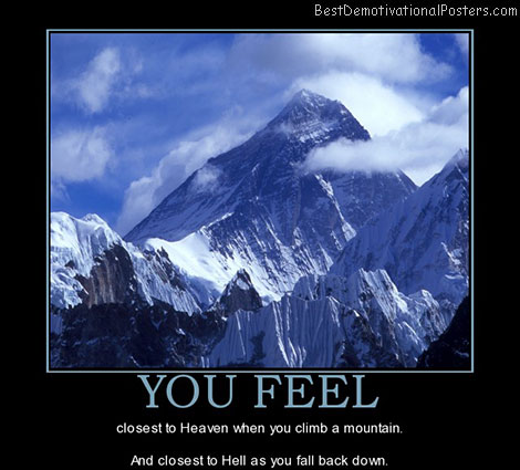you-feel-everest-mountain-heaven-hell-best-demotivational-posters