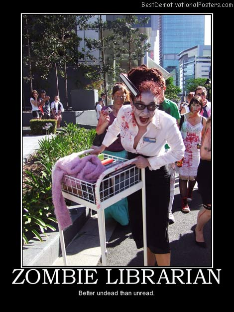 zombie-librarian-best-demotivational-posters