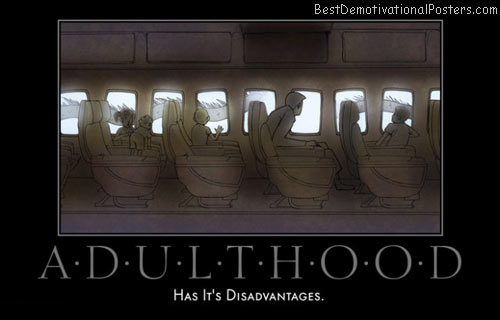 adulthood-best-demotivational-posters