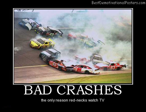 bad-crashes-nascar-best-demotivational-posters