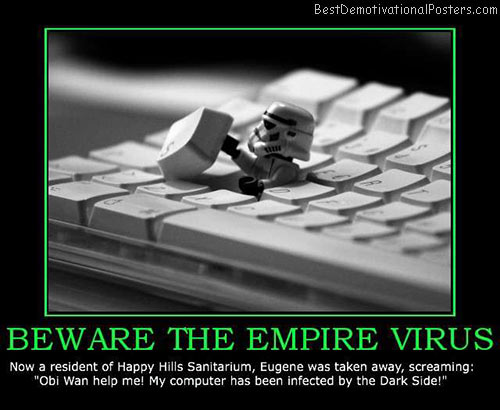 beware-the-empire-virus-best-demotivational-posters