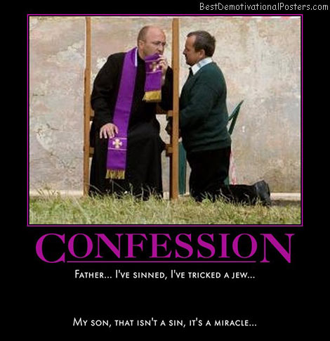 confession-about-a-miracle-joke-trick-jew-best-demotivational-posters