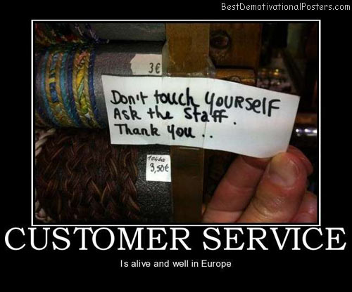 Funny Customer Service Quotes Brilliant Customer Service  Demotivational Poster