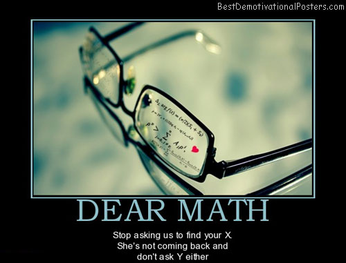 dear-math-problems-best-demotivational-posters
