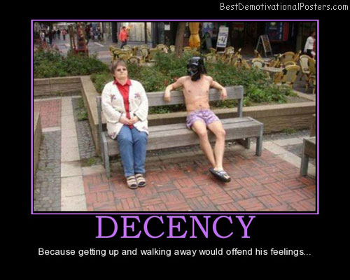 decency-trying-hard-to-be-decent-best-demotivational-posters