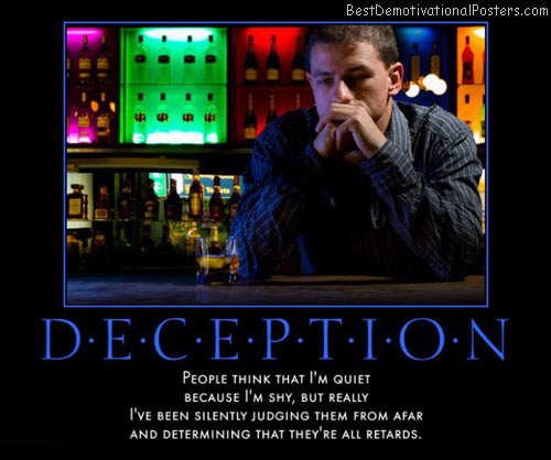 deception-quiet-shy-determine-judging-retards-best-demotivational-posters