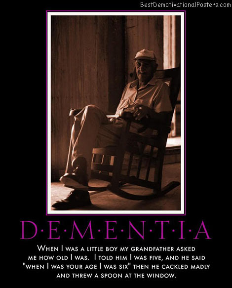 dementia-crazy-old-men-best-demotivational-posters