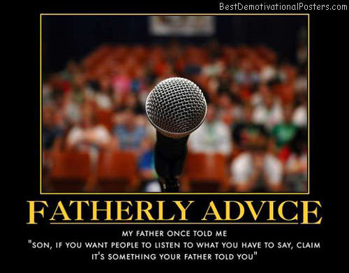 Fatherly Advice