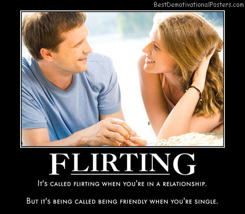 flirting-flirt-relationship-friendly-single-best-demotivational-posters
