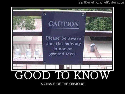 good-to-know-balcony-best-demotivational-posters