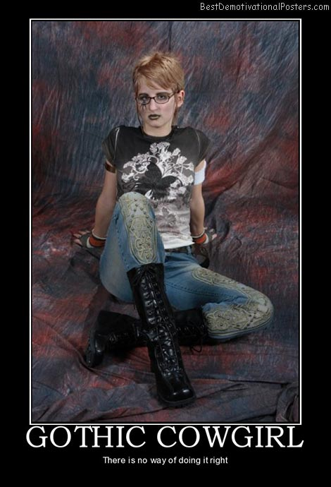 gothic-cowgirl-funny-boots-best-demotivational-posters