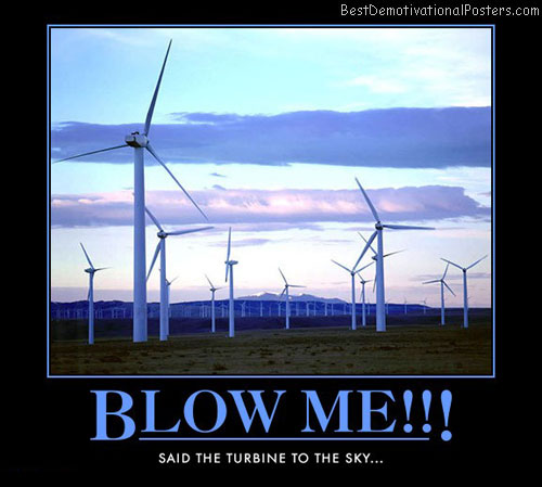 green-energy-wind-turbine-blow-best-demotivational-posters
