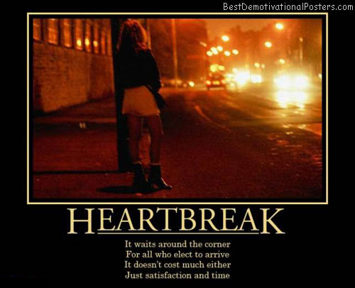 heartbreak-satisfaction-best-demotivational-posters
