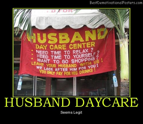 husband-daycare-best-demotivational-posters