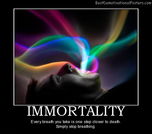 Immortality Trick