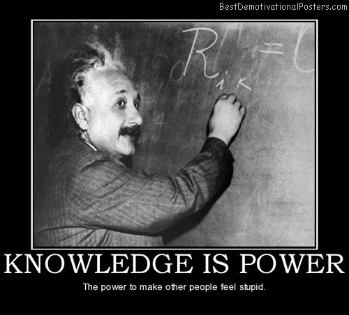 knowledge-is-power-albert-einstein-best-demotivational-posters