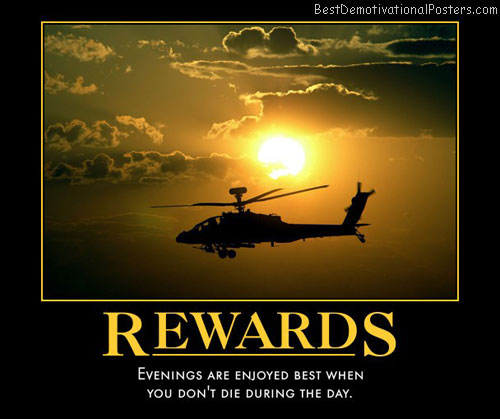 life-is-one-rewards-apache-sunsets-survival-war-best-demotivational-posters