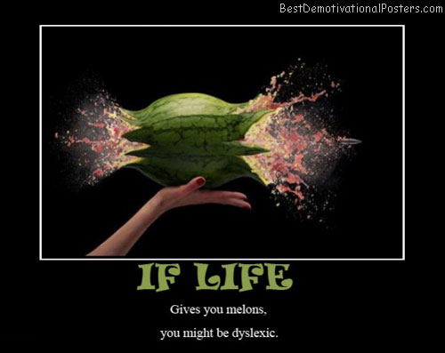 life-melons-best-demotivational-posters