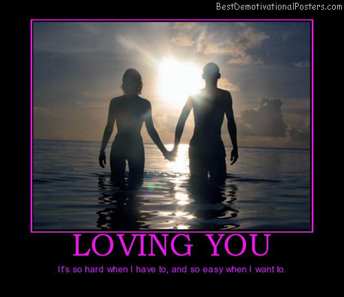 loving-you-easy-love-best-demotivational-posters