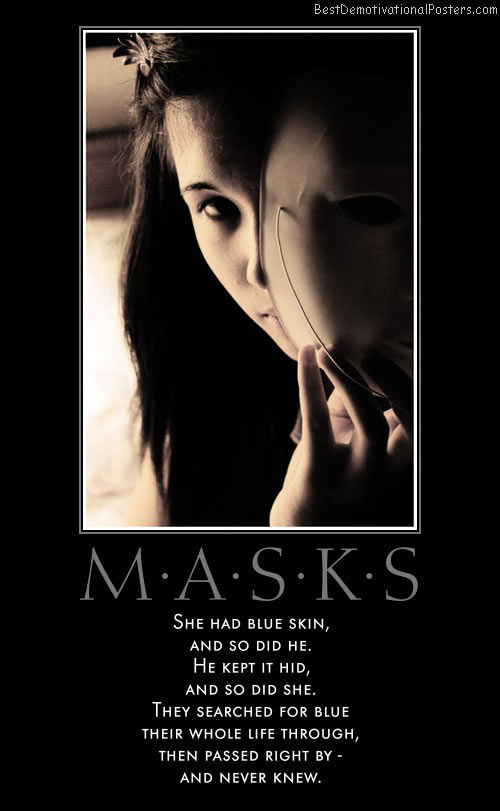 masks-blue-skin-searched-through-passed-best-demotivational-posters