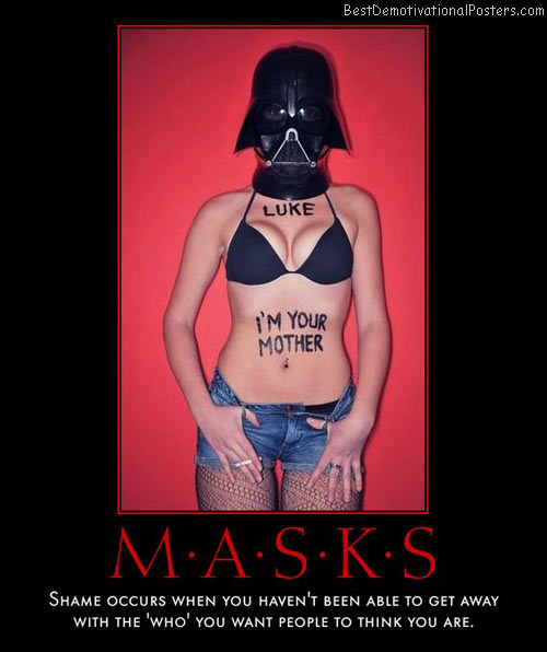 masks-shame-luke-mom-darth-best-demotivational-posters