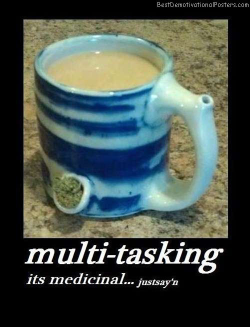 multi-tasking-medicinal-best-demotivational-posters