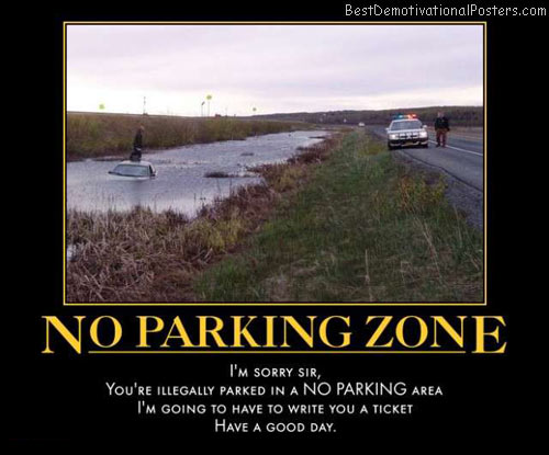 no-parking-zone-cops-ticket-best-demotivational-posters