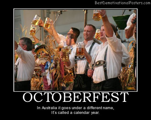 octoberfest-drunk-beer-australia-germany-best-demotivational-posters